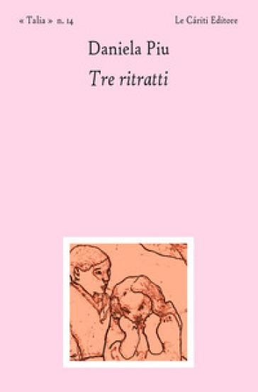 Tre ritratti Book Cover