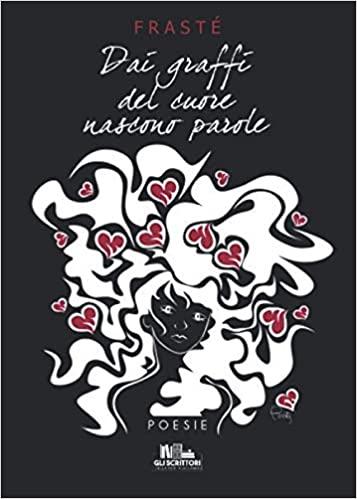 Dai graffi del cuore nascono parole Book Cover