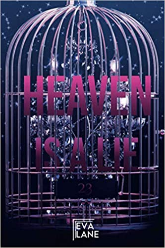 Heaven Is A Lie Book Cover