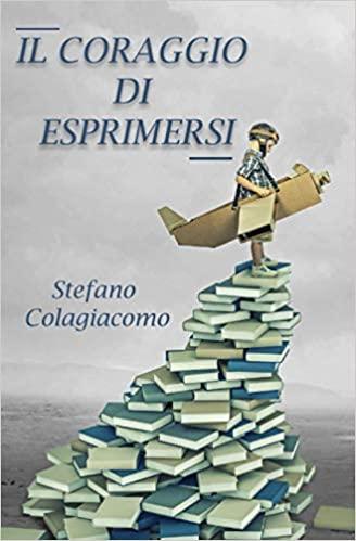 Il coraggio di esprimersi Book Cover