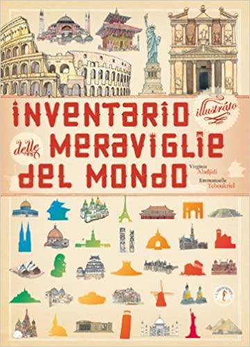 Inventario illustrato delle meraviglie del mondo Book Cover