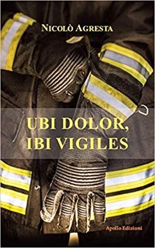 Ubi dolor, ibi vigiles Book Cover