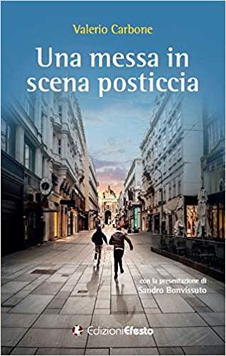 Una messa in scena posticcia Book Cover