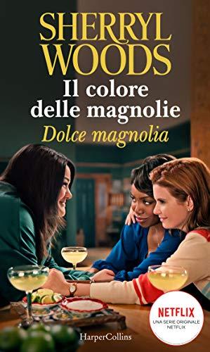 Dolce magnolia (Il colore delle magnolie Vol. 2) Book Cover