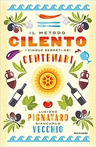 Il metodo Cilento - I cinque segreti dei centenari Book Cover