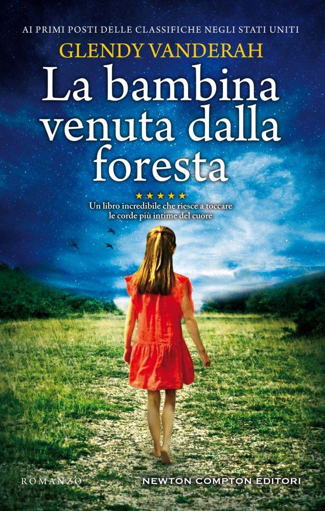 La bambina venuta dalla foresta Book Cover