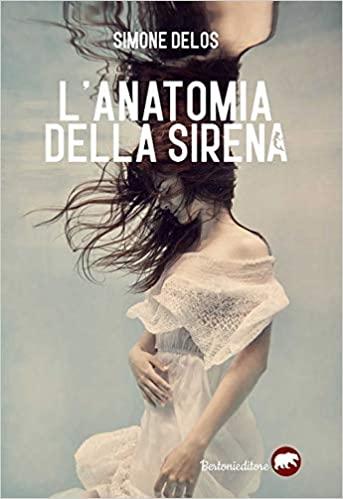 L'anatomia della sirena Book Cover