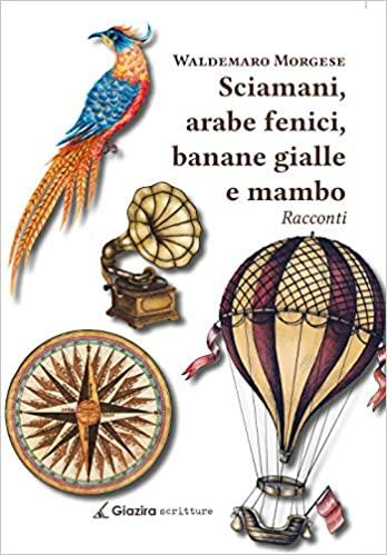 Sciamani, arabe fenici, banane gialle e mambo Book Cover