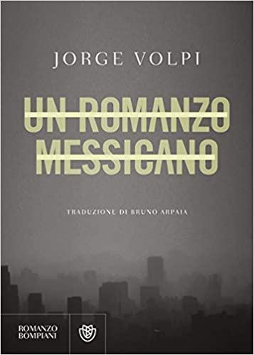 Un romanzo messicano Book Cover