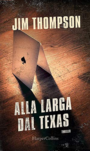Alla larga dal Texas Book Cover