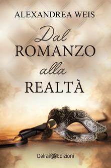 Dal romanzo alla realtà Book Cover