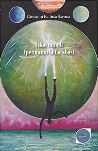 I due mondi. Iperuranio. La catabasi Book Cover