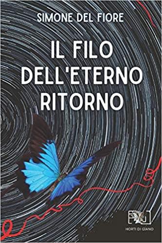 Il filo dell'eterno ritorno Book Cover