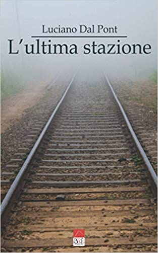 L'Ultima Stazione Book Cover