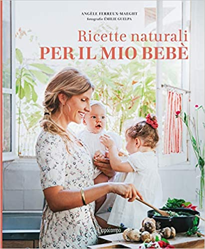 Ricette naturali per il mio bebè Book Cover
