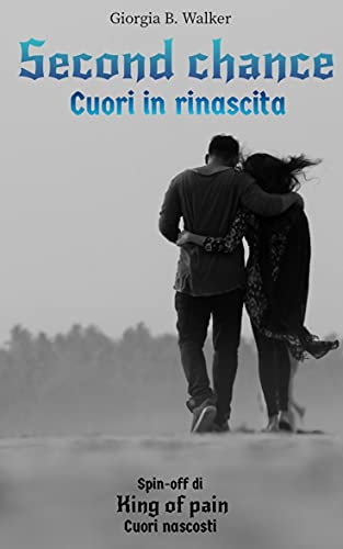 Second chance - Cuori in rinascita Book Cover