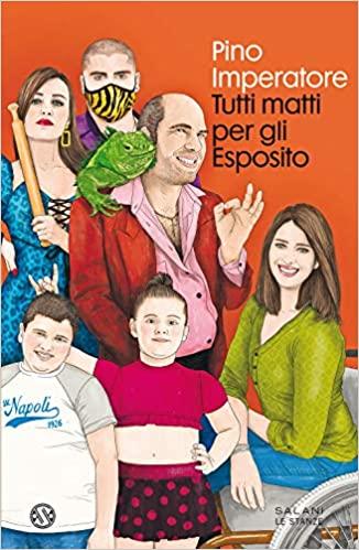 Tutti matti per gli Esposito Book Cover