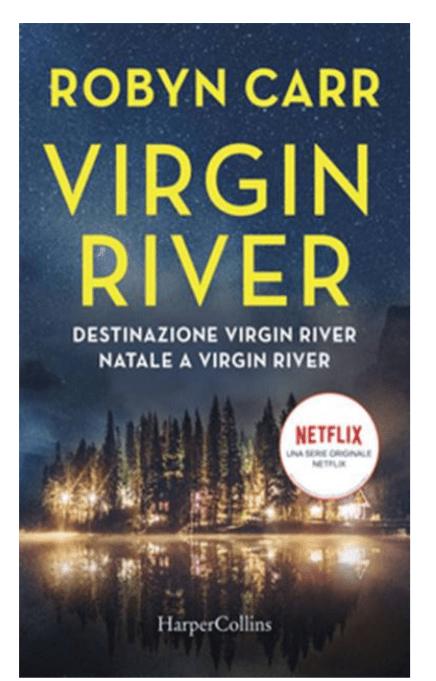 """Destinazione Virgin River"" e ""Natale a Virgin River"" Book Cover"