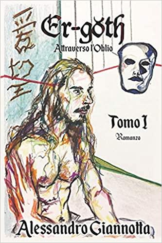 Er - Goth: Attraverso l'Oblio Book Cover