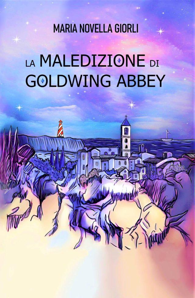 La maledizione di Goldwing Abbey Book Cover