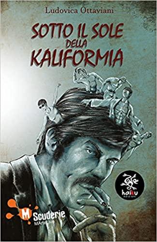 Sotto il sole della KaliFormia Book Cover