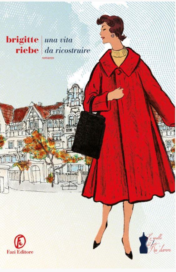 Una vita da ricostruire (Le sorelle del Ku'damm Vol. 1) Book Cover