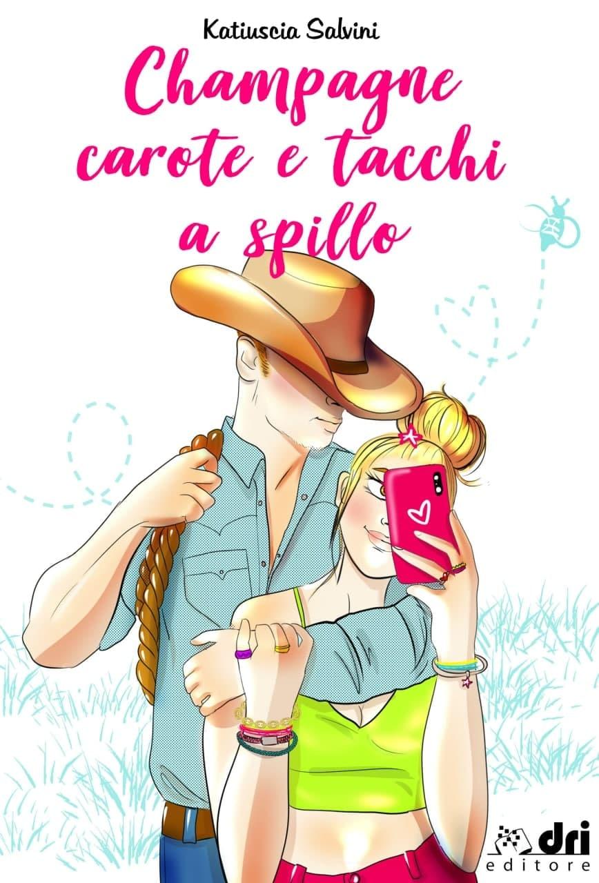 Champagne, carote e tacchi a spillo Book Cover