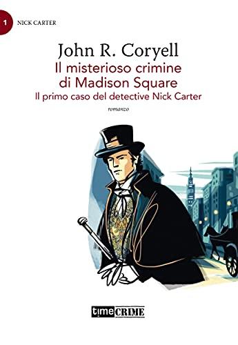 Il misterioso crimine di Madison Square Book Cover