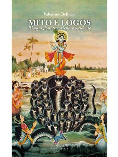 Mito e Logos. Ricognizioni tra oriente e occidente Book Cover