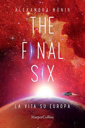 The Final Six. La vita su Europa Book Cover