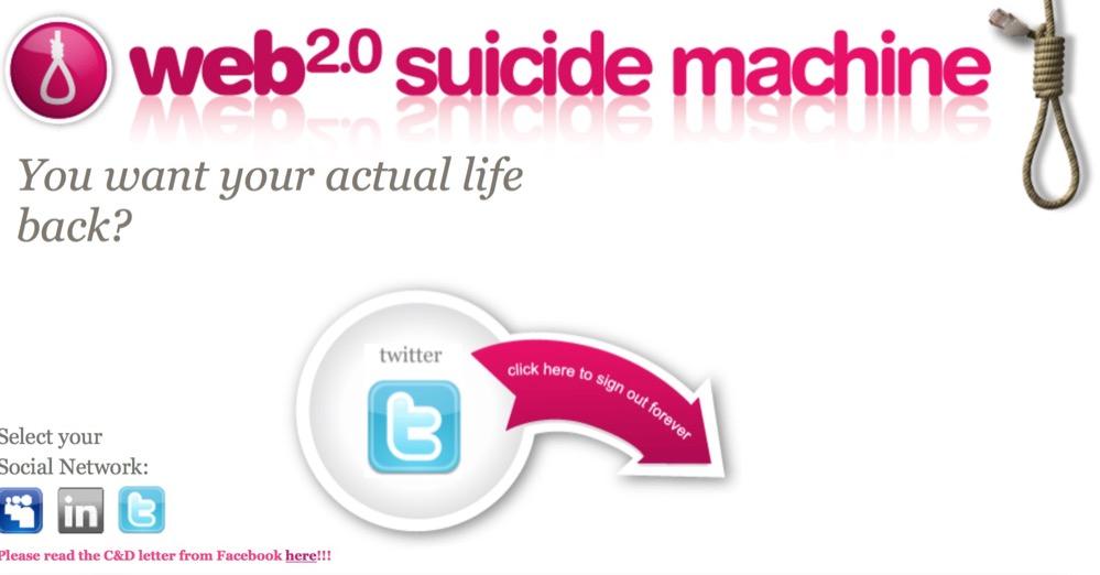 Web 2.0 Suicide Machine