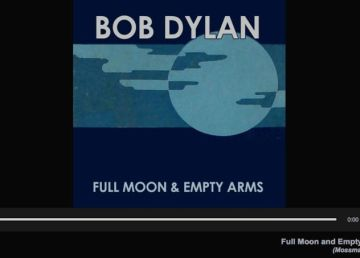 Bob Dylan publica una versión de Full Moon and Empty Arms