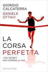 La corsa perfetta di Giorgio Calcaterra