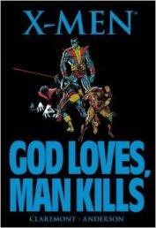 21. X-MEN GOD LOVES, MAN KILLS