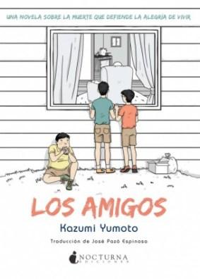 Los amigos Nocturna Ediciones Kazumi Yumoto