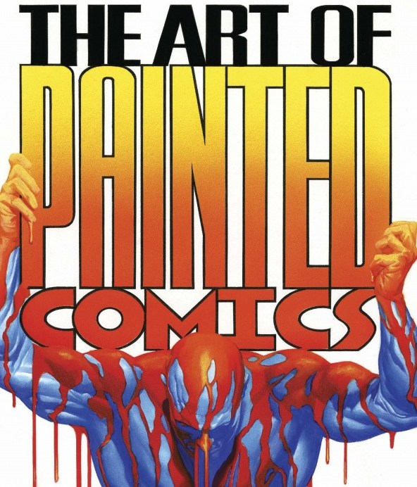 The Art of Painted Comics Portada de Alex Ross
