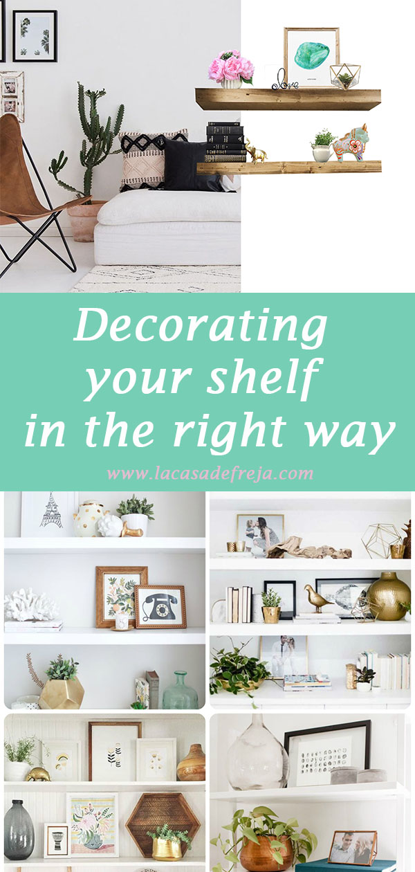 Decorating your shelf in the right way 00