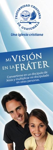 La visión para todo miembro en la Fráter