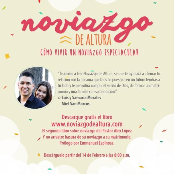Libro Noviazgo de Altura por el Pastor Alex López Recomendación Luis Morales Miel San Marcos