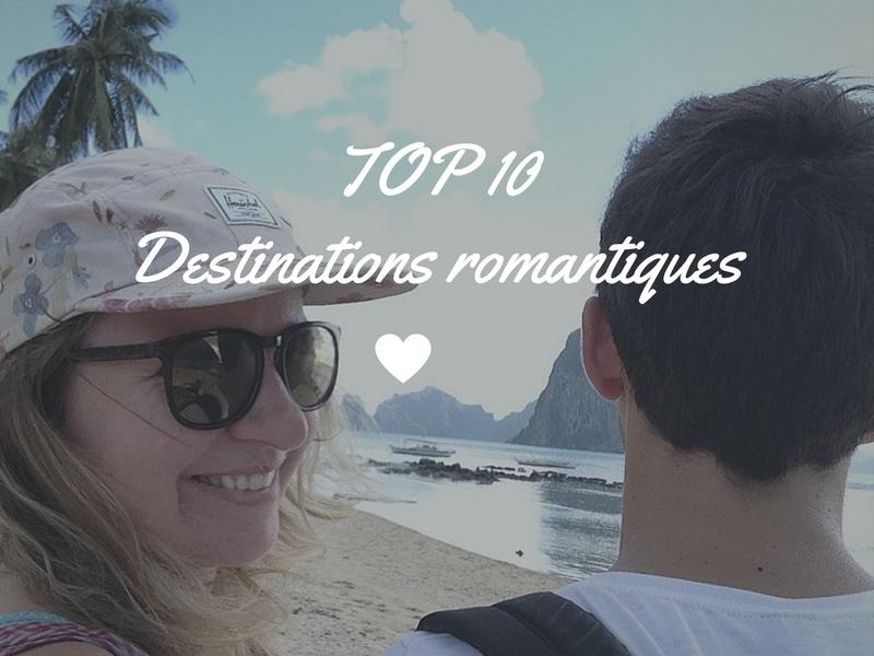 Top 10 de destinations romantiques