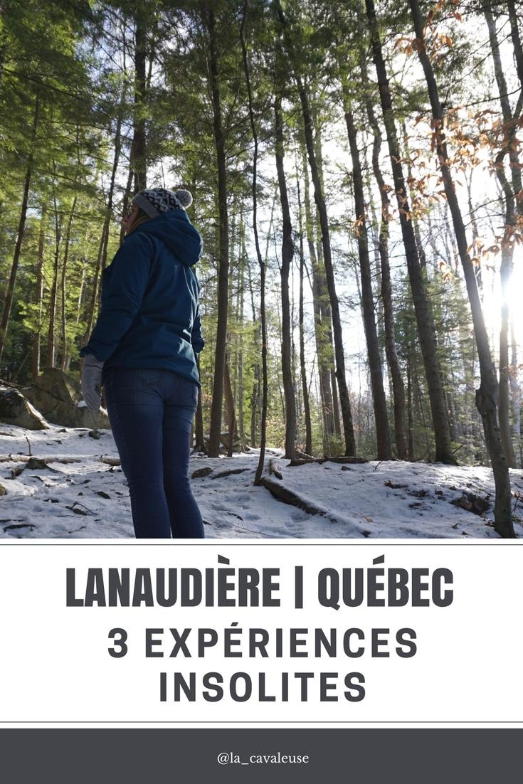 Expériences insolites Lanaudière