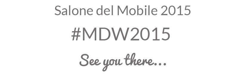 Salone del Mobile 2015 - MDW2015 PART1