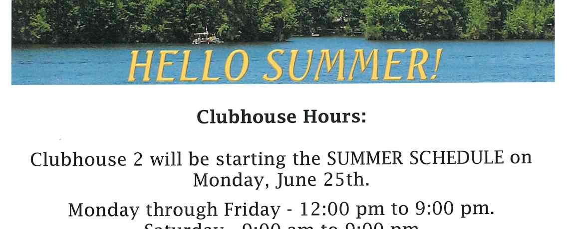 Summer Hours – Clubhouse 2
