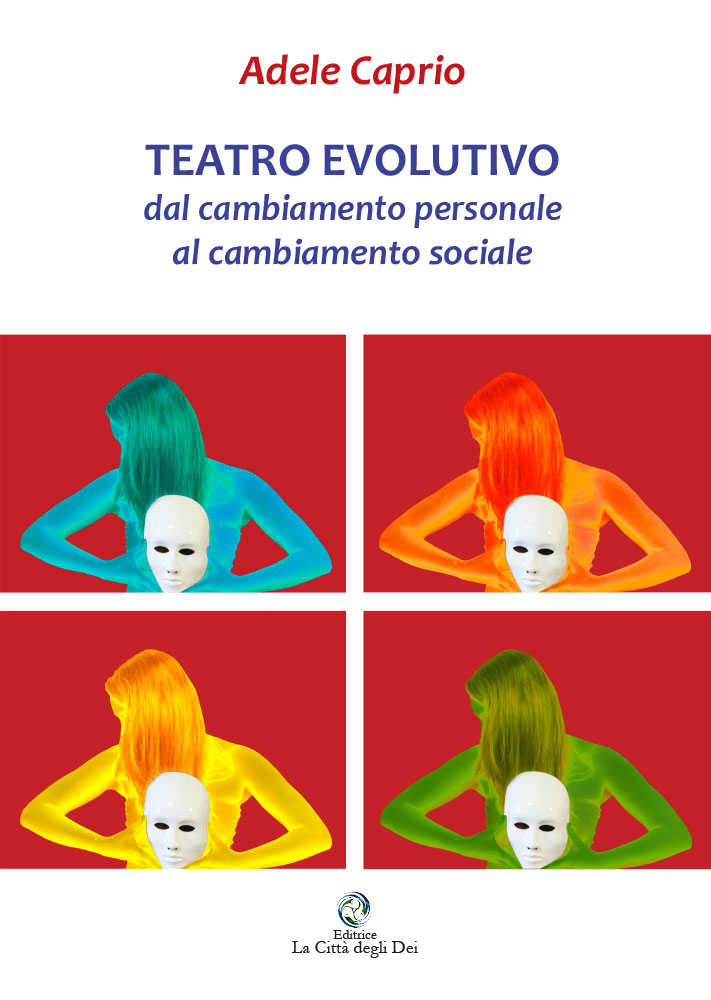 5 Novembre – Teatro Evolutivo come strumento della Nuova Pedagogia