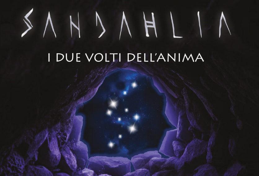 """Presentazione ufficiale del romanzo """"SANDAHLIA – I DUE VOLTI DELL'ANIMA"""