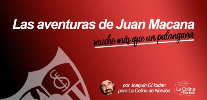 Las aventuras de Juan Macana, mucho más que un palangana | Episodio 2
