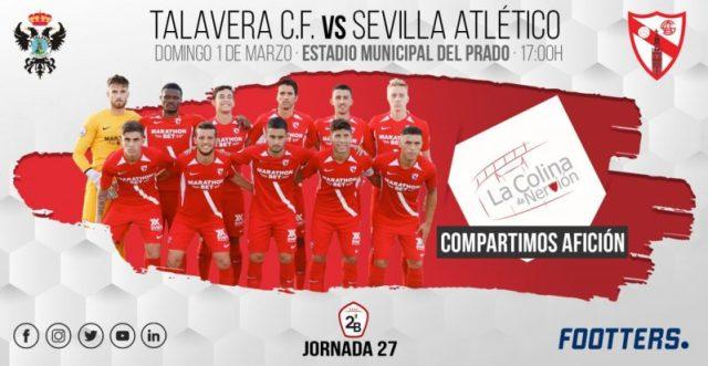 Previa del partido entre el Talavera y el Sevilla Atlético