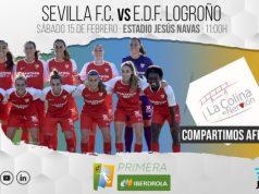 Previa Sevilla Femenino - Logroño, jornada 20 Primera Iberdrola | LCDN