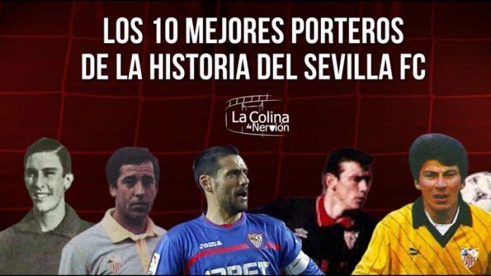 Los diez mejores porteros de la historia del Sevilla FC