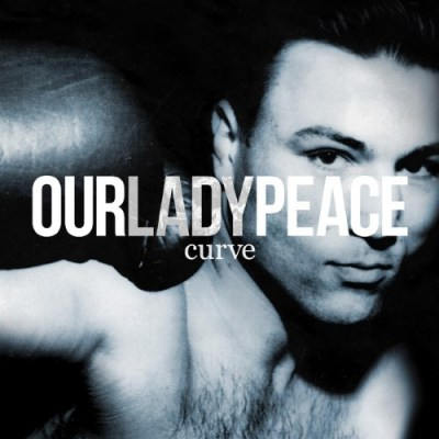 Curve Our - Lady Peace